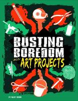 Boredom Busters Pack A of 4 by Tyler Omoth, Jennifer Swanson
