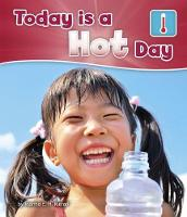 Today is a Hot Day by Martha E. H. Rustad