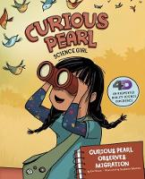 Curious Pearl Observes Migration 4D An Augmented Reality Science Experience by Eric Braun