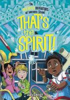 That's the Spirit! by Stacia Deutsch