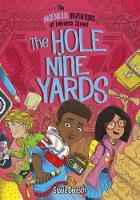 The Hole Nine Yards by Stacia Deutsch