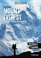 Surviving Mount Everest An Interactive Extreme Sports Adventure by Blake Hoena
