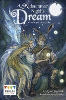 A Midsummer Night's Dream A Retelling of a Classic Tale by Alison Reynolds