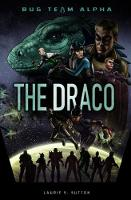 The Draco by Laurie S. Sutton