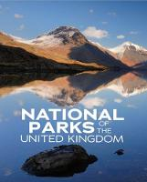 National Parks of the United Kingdom by Lucy Beevor