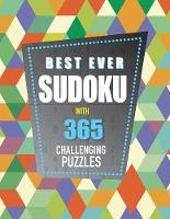 Best Ever Sudoku With 365 Challenging Puzzles by Parragon Books Ltd