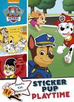Nickelodeon PAW Patrol Sticker Pup Playtime by Parragon Books Ltd