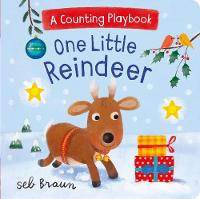 One Little Reindeer A Counting Playbook by Seb Braun