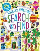 Totally Awesome Search and Find by Parragon Books Ltd