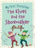 The Elves and the Shoemaker by Geraldine Taylor