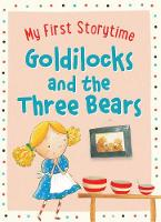 Goldilocks and the Three Bears by Geraldine Taylor