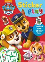 Nickelodeon PAW Patrol Sticker Play by Parragon Books Ltd