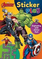 Marvel Avengers Sticker Play Exploding with Sticker Fun! by Parragon Books Ltd