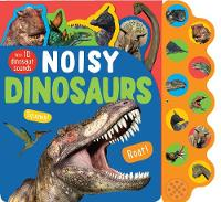 Noisy Dinosaurs With 10 Dinosaur Sounds by Parragon Books Ltd