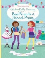 Sticker Dolly Dressing Best Friends and School Prom by Fiona Watt, Lucy Bowman