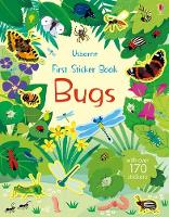 First Sticker Book Bugs by Holly Bathie, Caroline Young