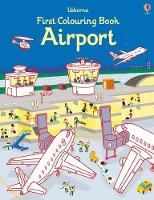 First Colouring Book Airport by Simon Tudhope
