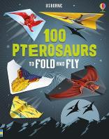 100 Pterosaurs to Fold and Fly by David Sossella