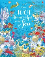 1001 Things to Spot in the Sea by Emma Helbrough