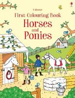First Colouring Book Horses and Ponies by Jessica Greenwell