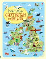 Picture Atlas of Great Britain & Ireland by Jonathan Melmoth