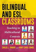 Bilingual and ESL Classrooms Teaching in Multicultural Contexts by Carlos J. Ovando, Mary Carol Combs, Terrence G., Past President, Center for Applied Linguistics (2010-2017), Professor E Wiley