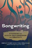 Songwriting Strategies for Musical Self-Expression and Creativity by Christian V. Hauser, Rekha S. Rajan, Daniel R. Tomal