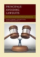 Principals Avoiding Lawsuits How Teachers Can Be Partners in Practicing Preventive Law by David Schimmel, Suzanne E. Eckes, Matthew Militello