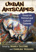 Urban Artscapes Essays on Political, Social and Cultural Contexts by Carolina Vasilikou