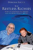 The Restless Richies How We Survived 100 Cruises and Assorted World Travels by Douglas Richie