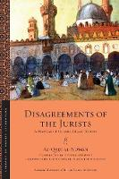 Disagreements of the Jurists A Manual of Islamic Legal Theory by John Coughlin, John Sexton, Devin J. Stewart