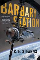 Barbary Station by R. E. Stearns