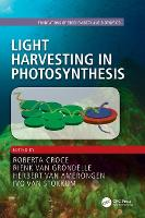 Light Harvesting in Photosynthesis by Rienk van Grondelle