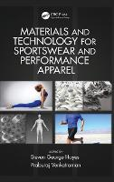 Materials and Technology for Sportswear and Performance Apparel by Dr. Steven George Hayes