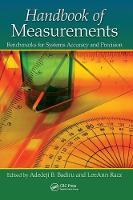 Handbook of Measurements Benchmarks for Systems Accuracy and Precision by Adedeji B. (Air Force Institute of Technology, Dayton, Ohio, USA) Badiru