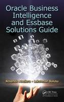 Oracle Business Intelligence and Essbase Solutions Guide by Rosendo Abellera, Lakshman Bulusu