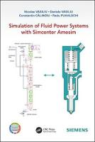 Simulation of Fluid Power Systems with LMS Imagine.Lab Amesim by Nicolae Vasiliu
