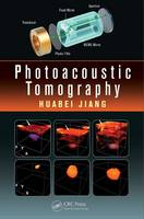 Photoacoustic Tomography by Huabei Jiang