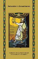 Rationalism in Zoroastrianism by Kersee Kabraji