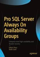 Pro SQL Server Always On Availability Groups by Uttam Parui, Vivek Sanil