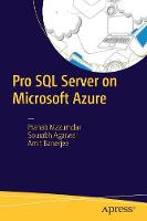 Pro SQL Server on Microsoft Azure by Pranab Mazumdar, Sourabh Agarwal, Amit Banerjee