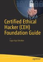Certified Ethical Hacker (CEH) Foundation Guide by Sagar Rahalkar