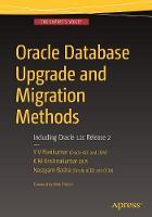 Oracle Database Upgrade and Migration Methods Including Oracle 12c Release 2 by Y. V. RaviKumar, K. M. Krishna Kumar, Nassyam Basha