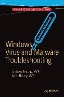 Windows Virus and Malware Troubleshooting by Andrew Bettany, Mike Halsey