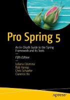 Pro Spring 5 An In-Depth Guide to the Spring Framework and Its Tools by Iuliana Cosmina