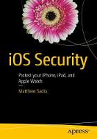 iOS Security Protect your iPhone, iPad, and Apple Watch by Matthew Sacks