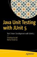 Java Unit Testing with JUnit 5 Test Driven Development with JUnit 5 by Shekhar Gulati, Rahul Sharma