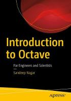 Introduction to Octave For Engineers and Scientists by Sandeep Nagar