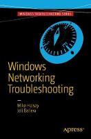 Windows Networking Troubleshooting by Mike Halsey, Joli Ballew