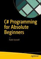 C# Programming for Absolute Beginners by Radek Vystave? l